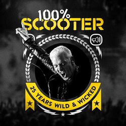 100% Scooter - 25 years wild & wicked