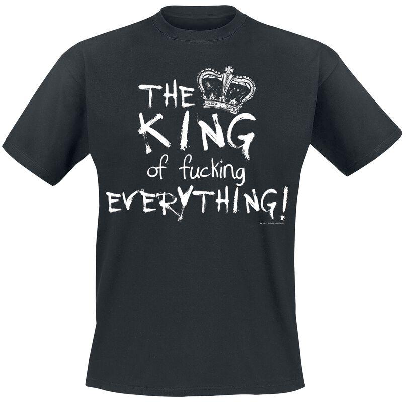King Of Fucking Everything