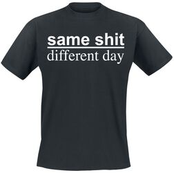 Same Shit - Different Day