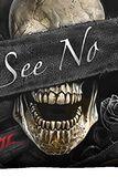 See No Evil sæt med 3