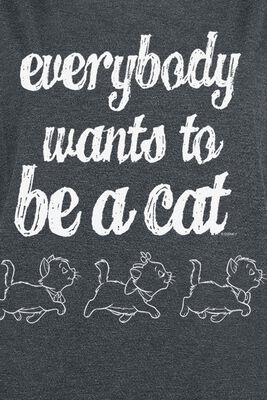 Everybody Wants To Be A Cat