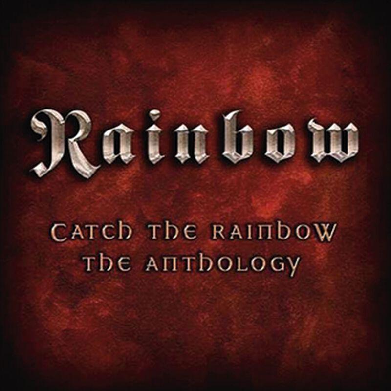 Catch the Rainbow: The anthology