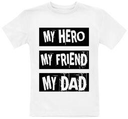 Family & Baby My Hero, My Friend, My Dad
