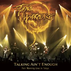 Talking ain't enough - Fair Warning live in Tokyo