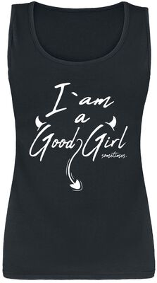 I Am A Good Girl ... Sometimes