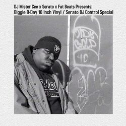 Biggie B-Day 10 Inch Vinyl / Serato DJ Control Special