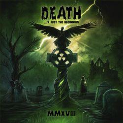 Death is just the beginning MMXVIII